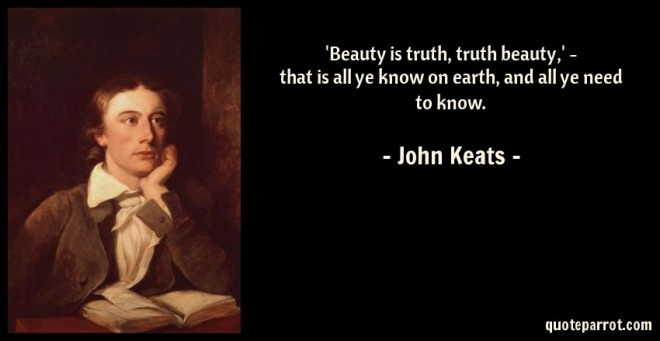 beauty-is-truth-truth-beauty-that-is-all-ye-know-on-earth-and-all-ye-need-to-know-203236.jpg